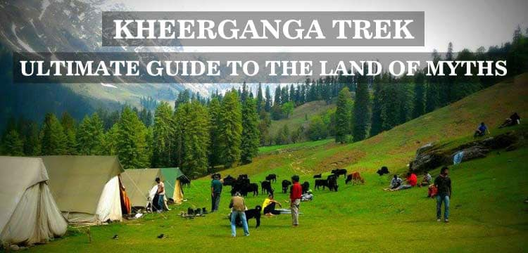 Kheerganga Trek - Spirited Blogger